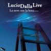 LucioDallaLive – La neve con la luna (2008)